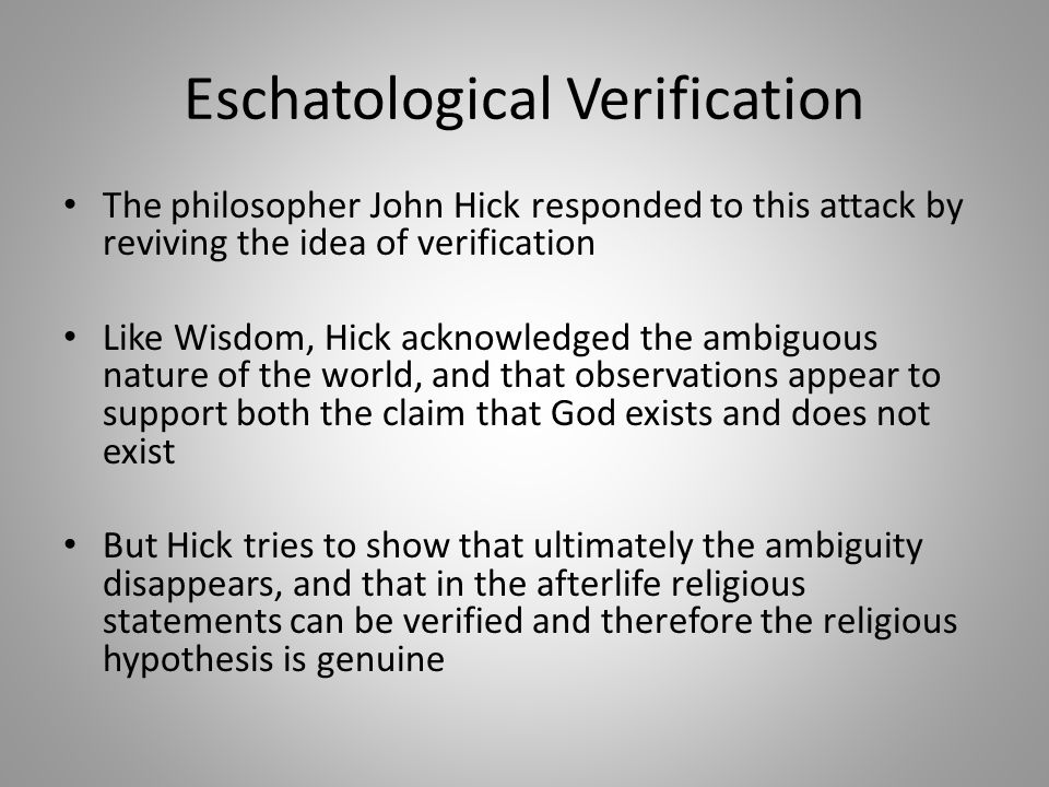 Eschatological Verification