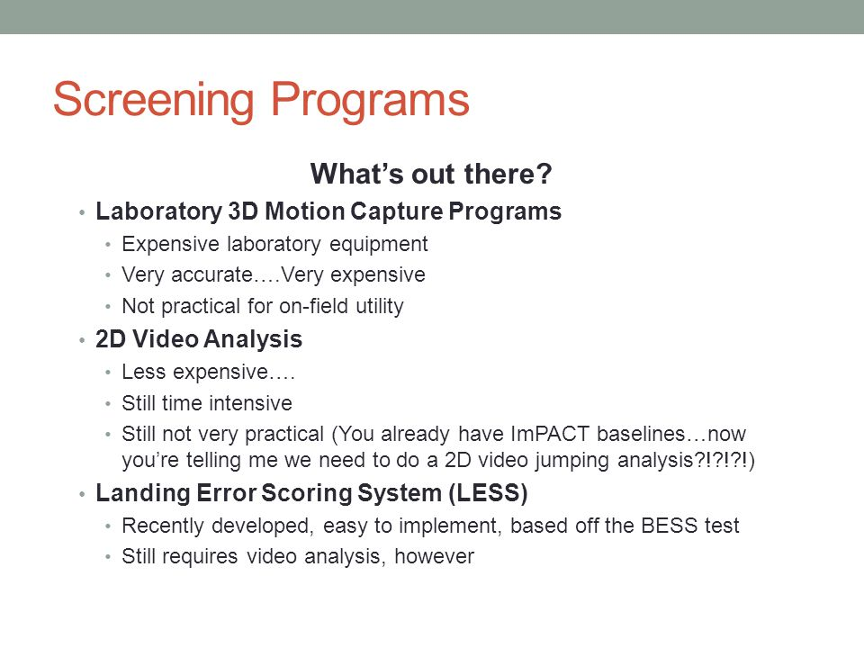 Screening Programs What's out there