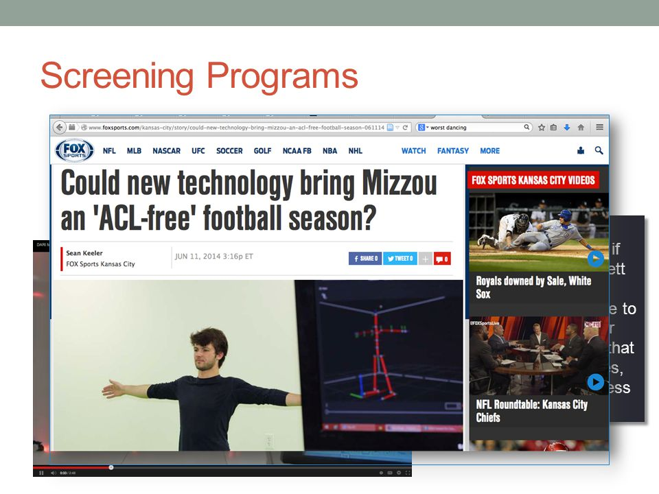 Screening Programs 3D Motion Capture Systems DARI System, University of Missouri Brett Hayes