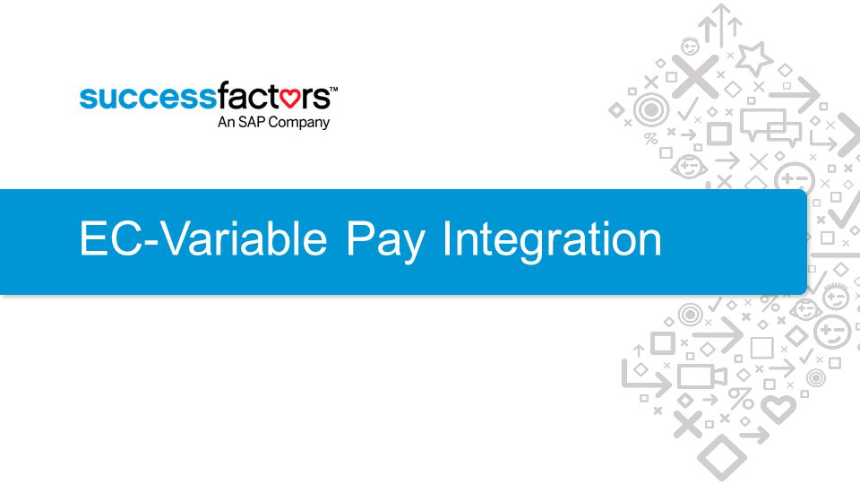 EC-Variable Pay Integration
