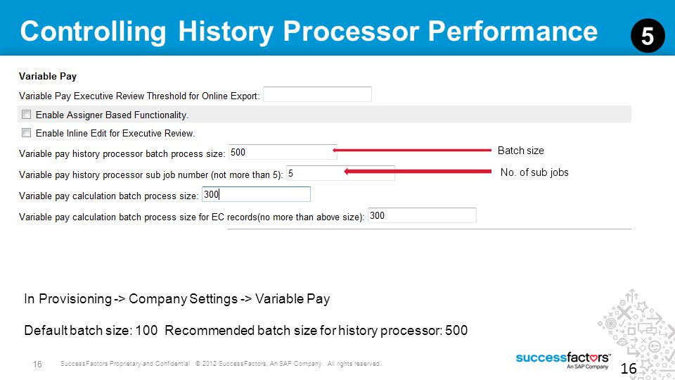 Controlling History Processor Performance