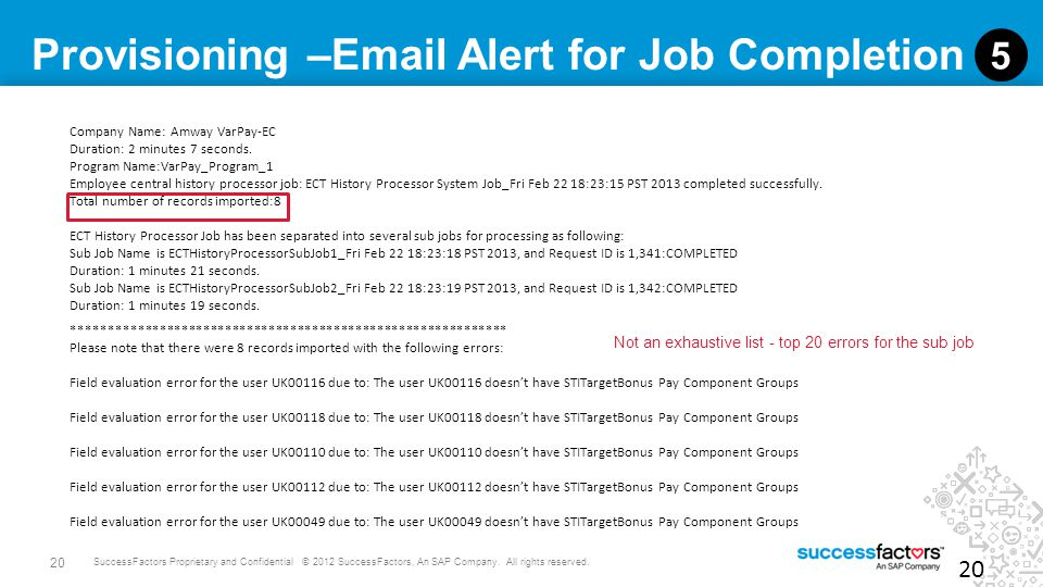 Provisioning –Email Alert for Job Completion