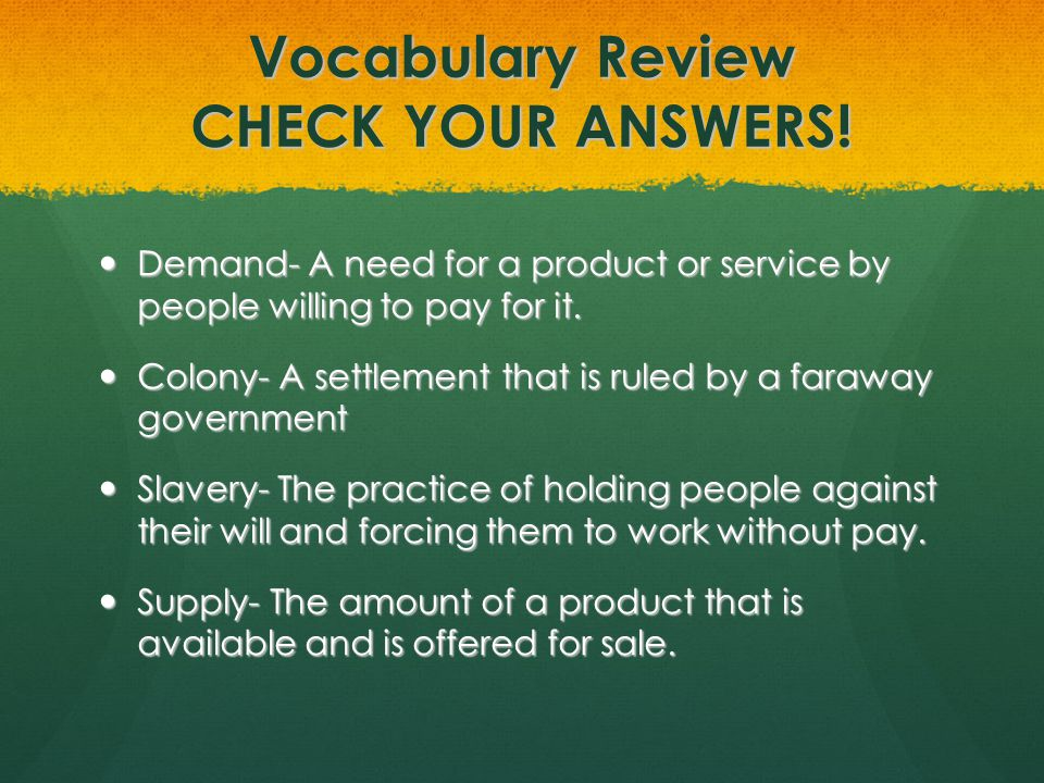 Vocabulary Review CHECK YOUR ANSWERS!