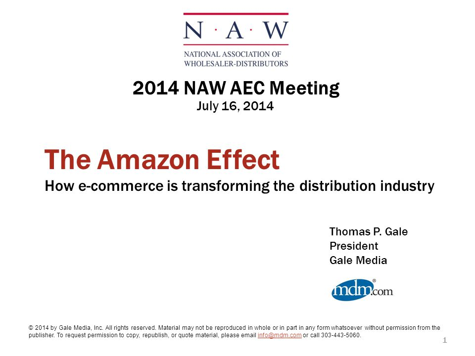 The Amazon Effect 2014 NAW AEC Meeting