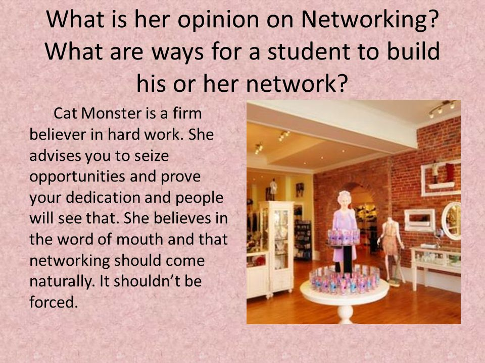 What is her opinion on Networking