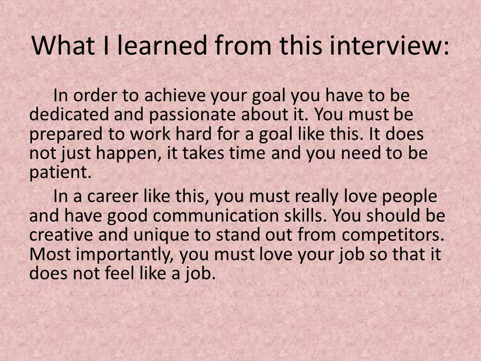 What I learned from this interview: