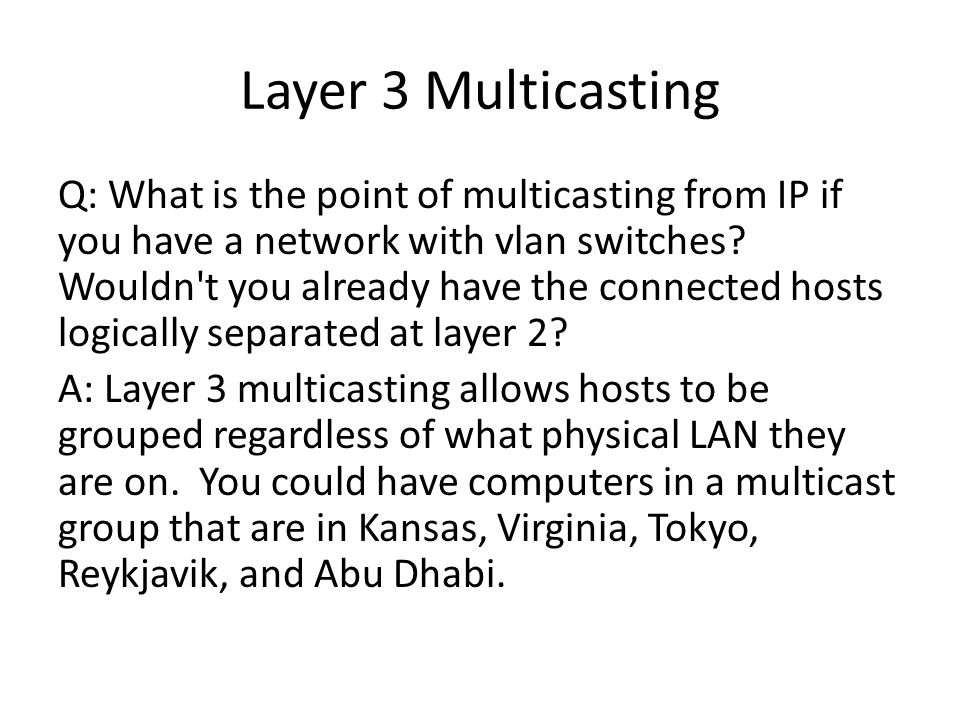 Layer 3 Multicasting