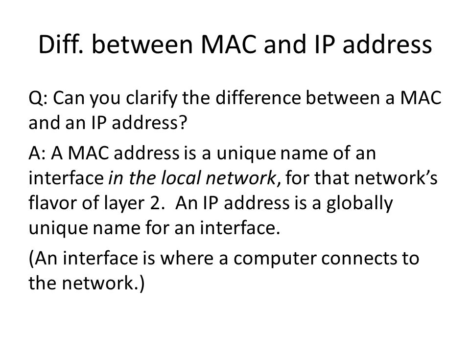 Diff. between MAC and IP address