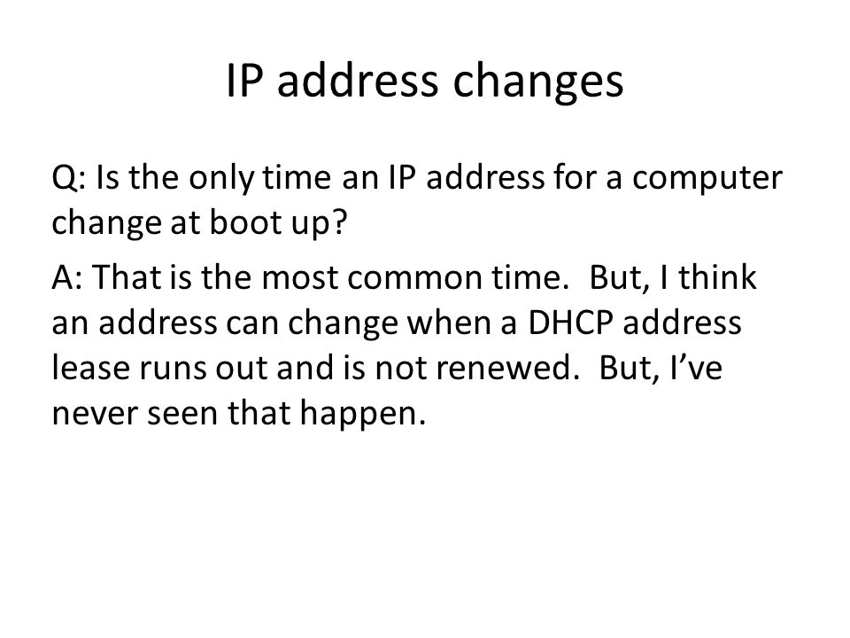 IP address changes