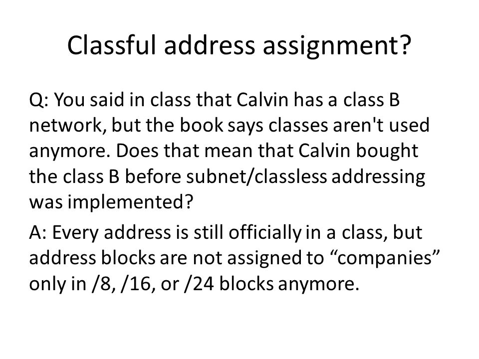 Classful address assignment