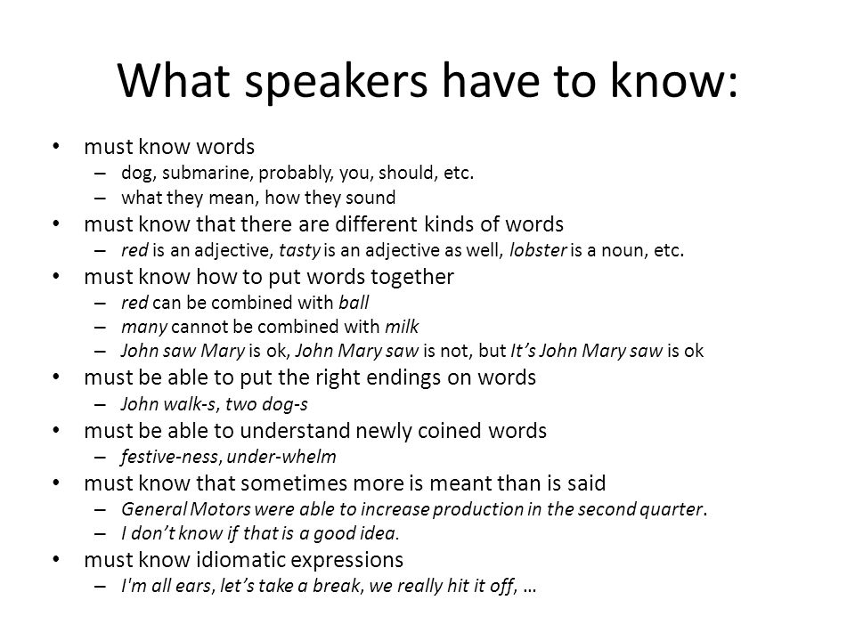 What speakers have to know: