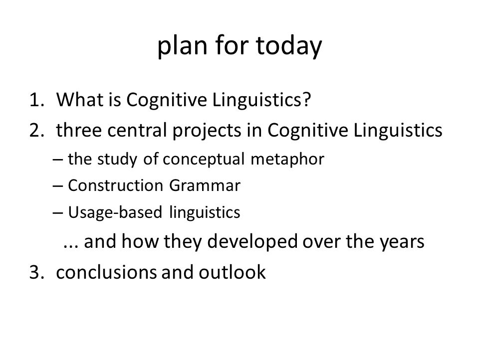 plan for today What is Cognitive Linguistics