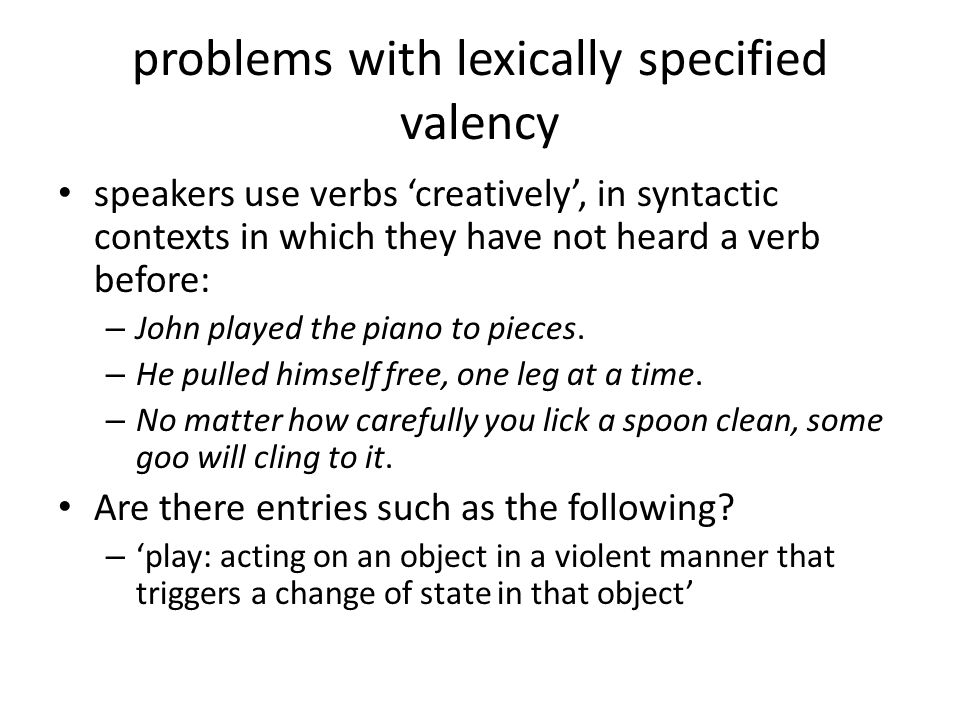 problems with lexically specified valency