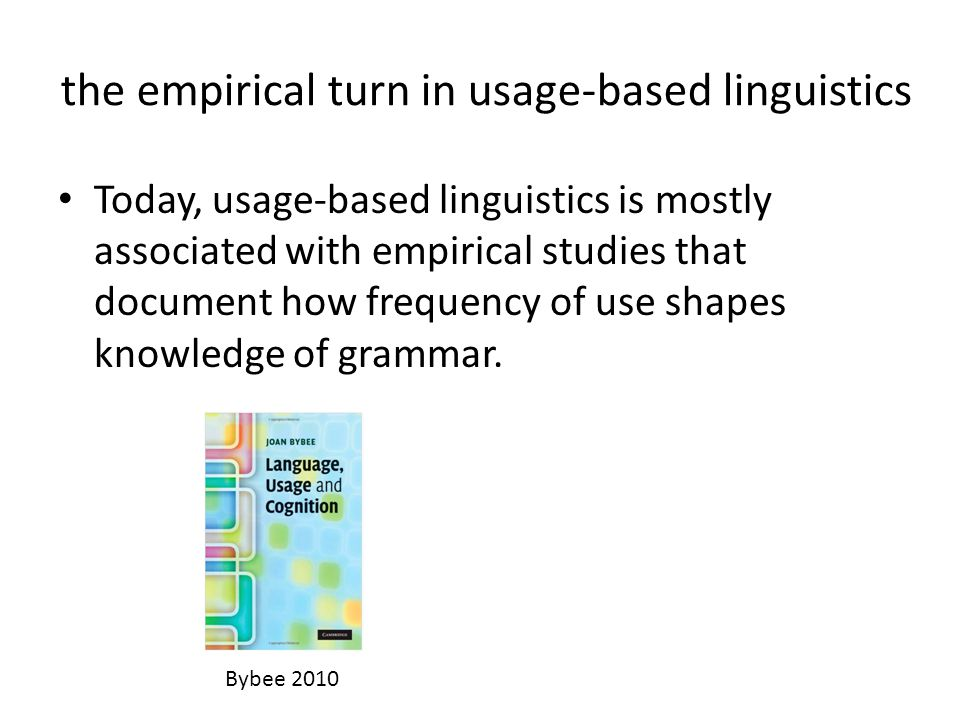 the empirical turn in usage-based linguistics