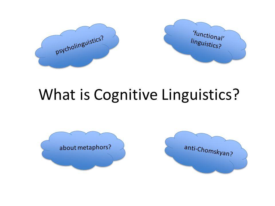 What is Cognitive Linguistics