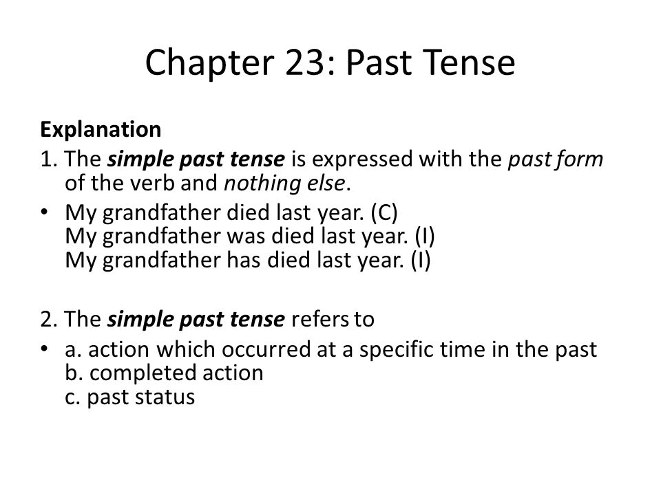 Chapter 23: Past Tense Explanation