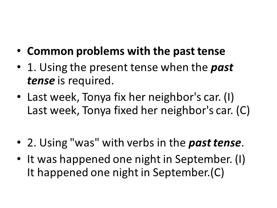 Common problems with the past tense
