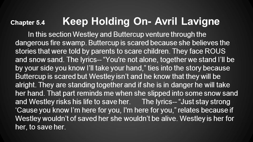 Chapter 5.4 Keep Holding On- Avril Lavigne