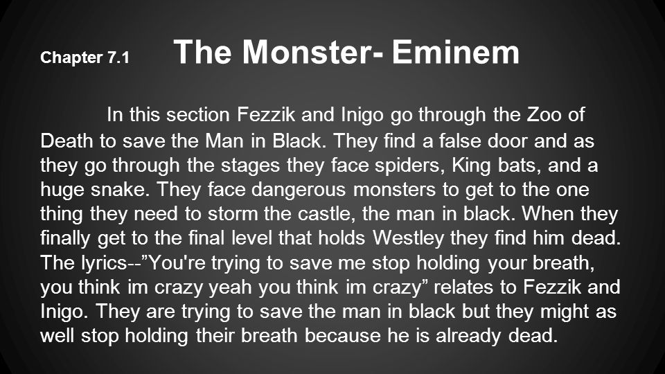 Chapter 7.1 The Monster- Eminem
