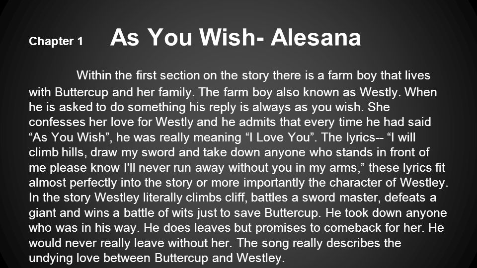 Chapter 1 As You Wish- Alesana