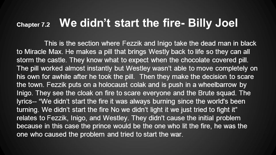 Chapter 7.2 We didn't start the fire- Billy Joel