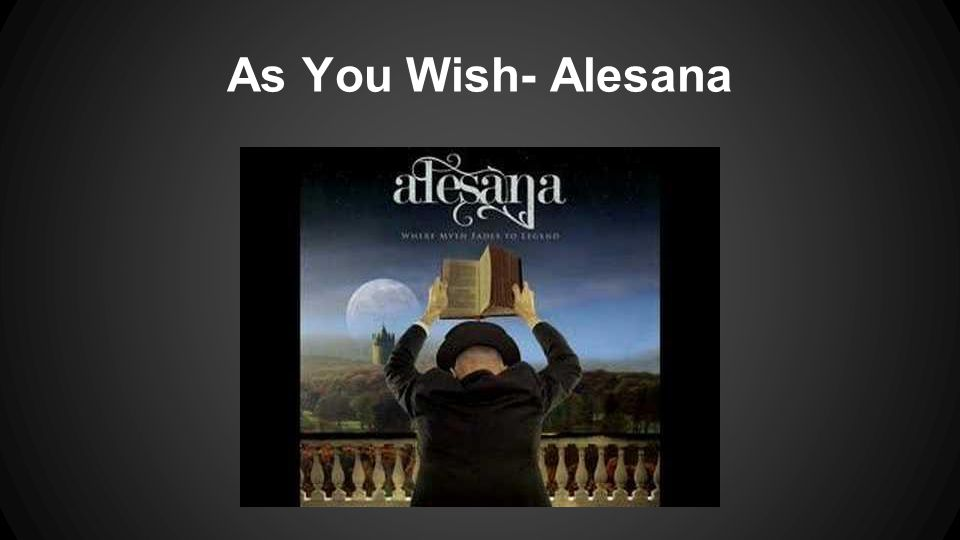 As You Wish- Alesana