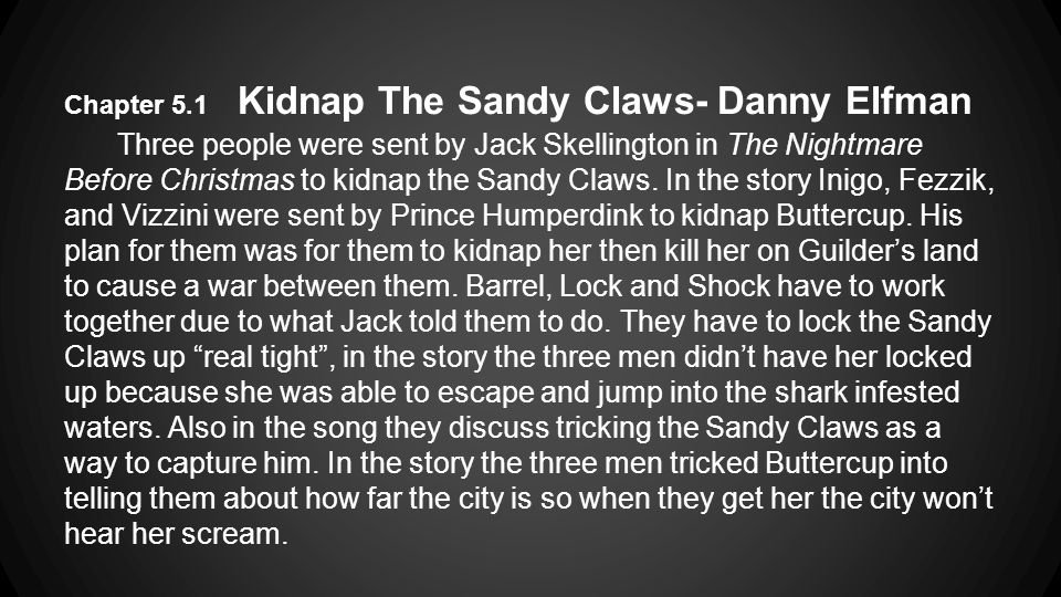 Chapter 5.1 Kidnap The Sandy Claws- Danny Elfman
