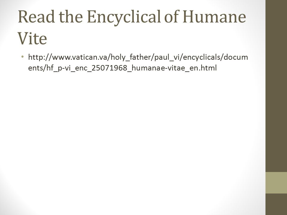 Read the Encyclical of Humane Vite