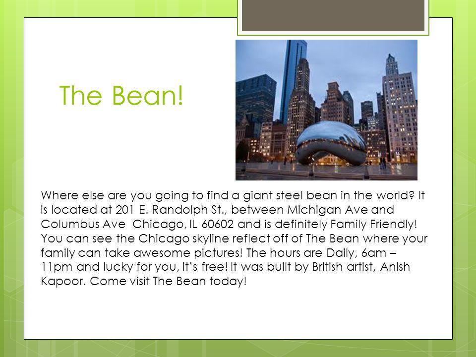 The Bean!