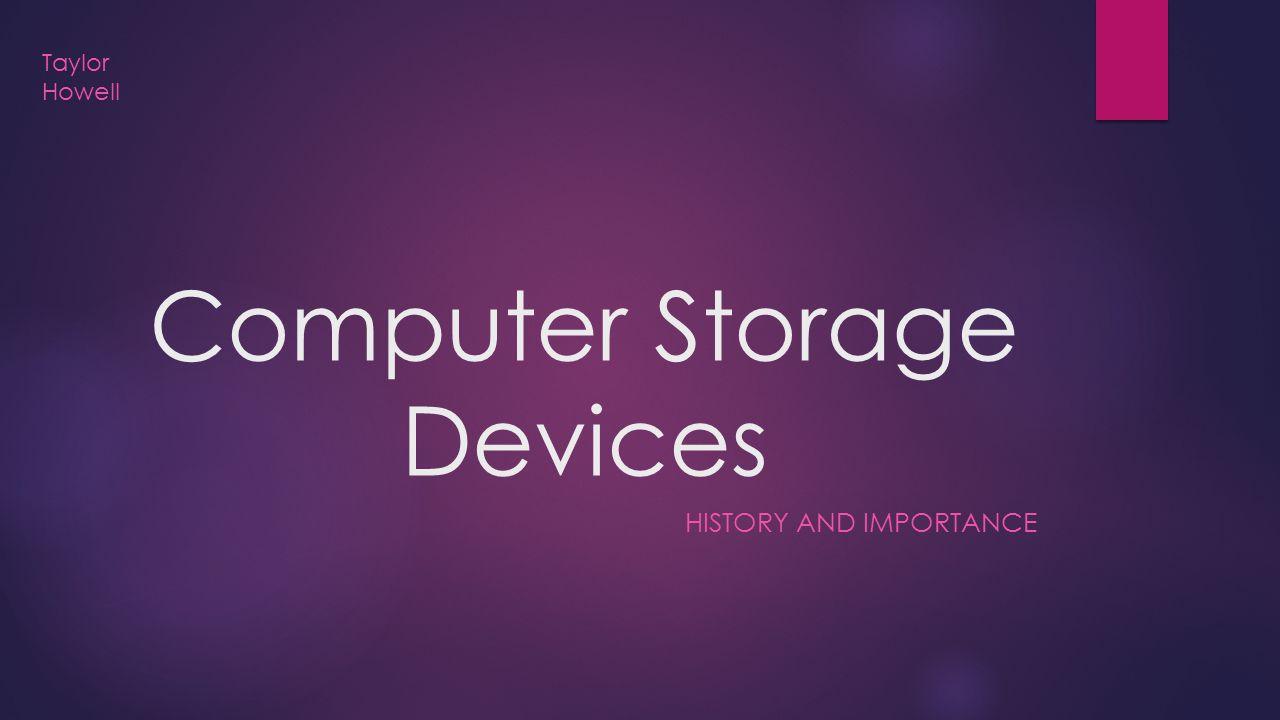 Computer Storage Devices
