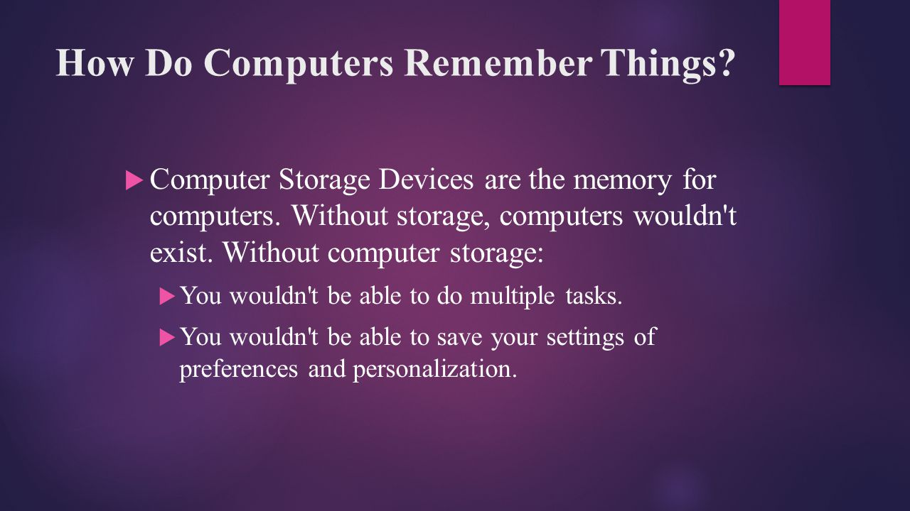 How Do Computers Remember Things