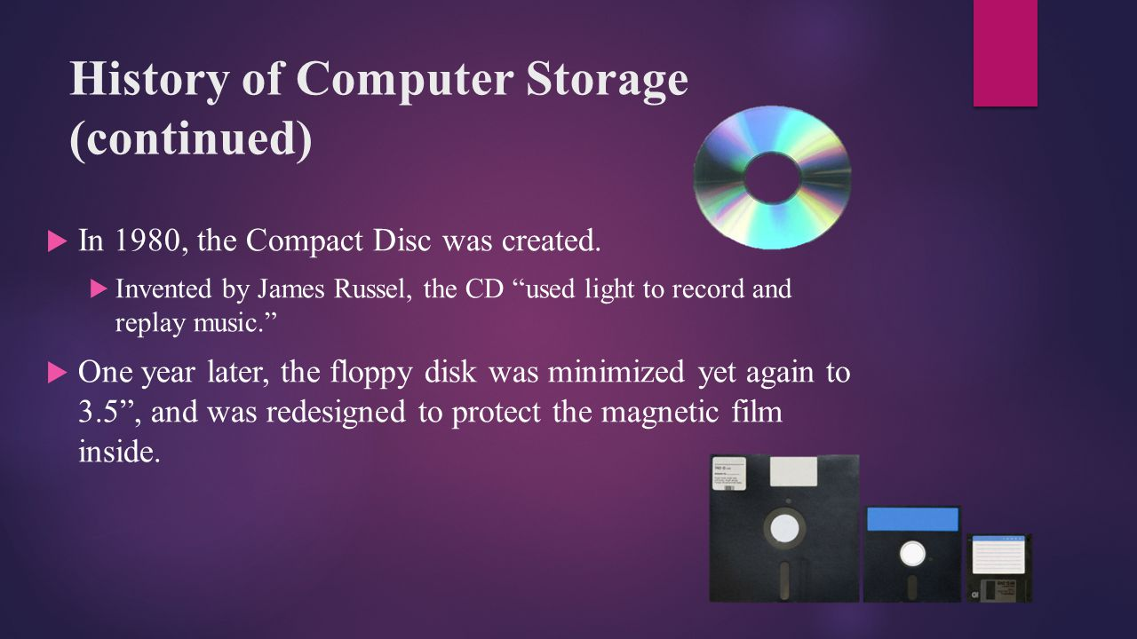 History of Computer Storage (continued)