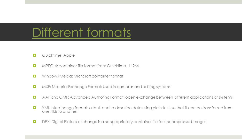 Different formats Quicktime: Apple