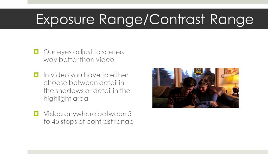 Exposure Range/Contrast Range