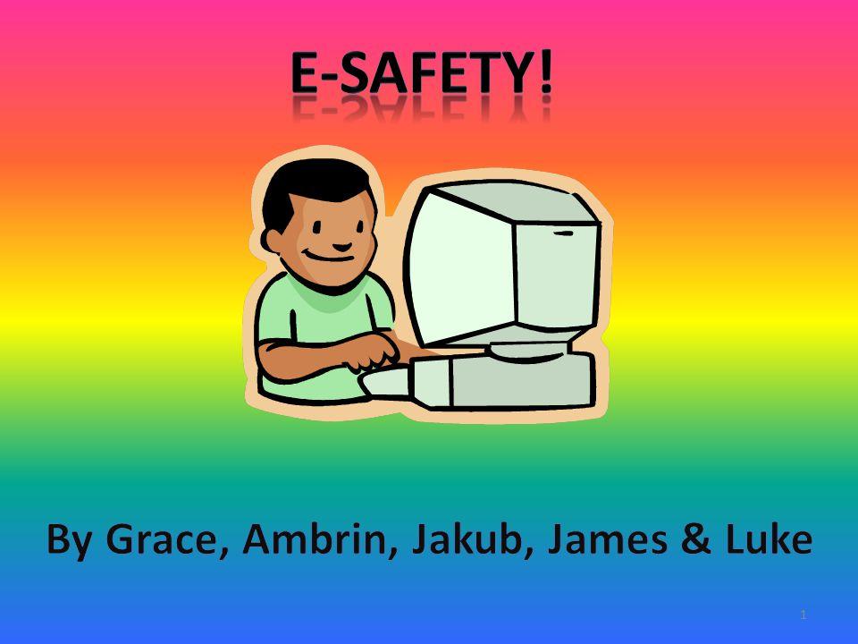 By Grace, Ambrin, Jakub, James & Luke