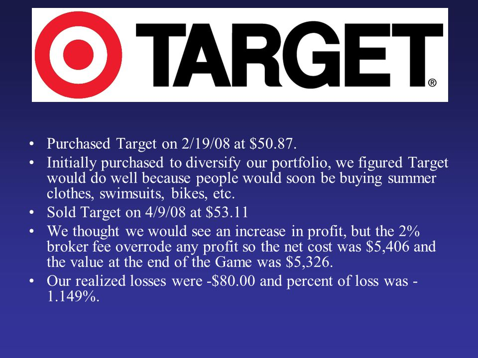Purchased Target on 2/19/08 at $50.87.