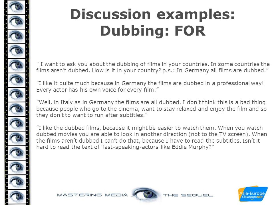 Discussion examples: Dubbing: FOR