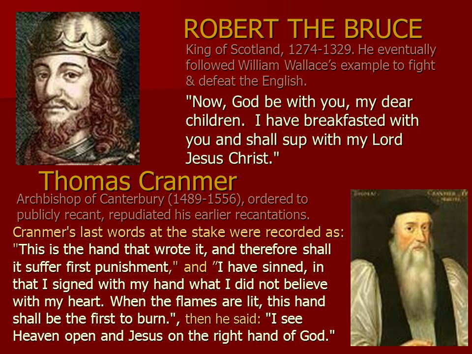 ROBERT THE BRUCE Thomas Cranmer