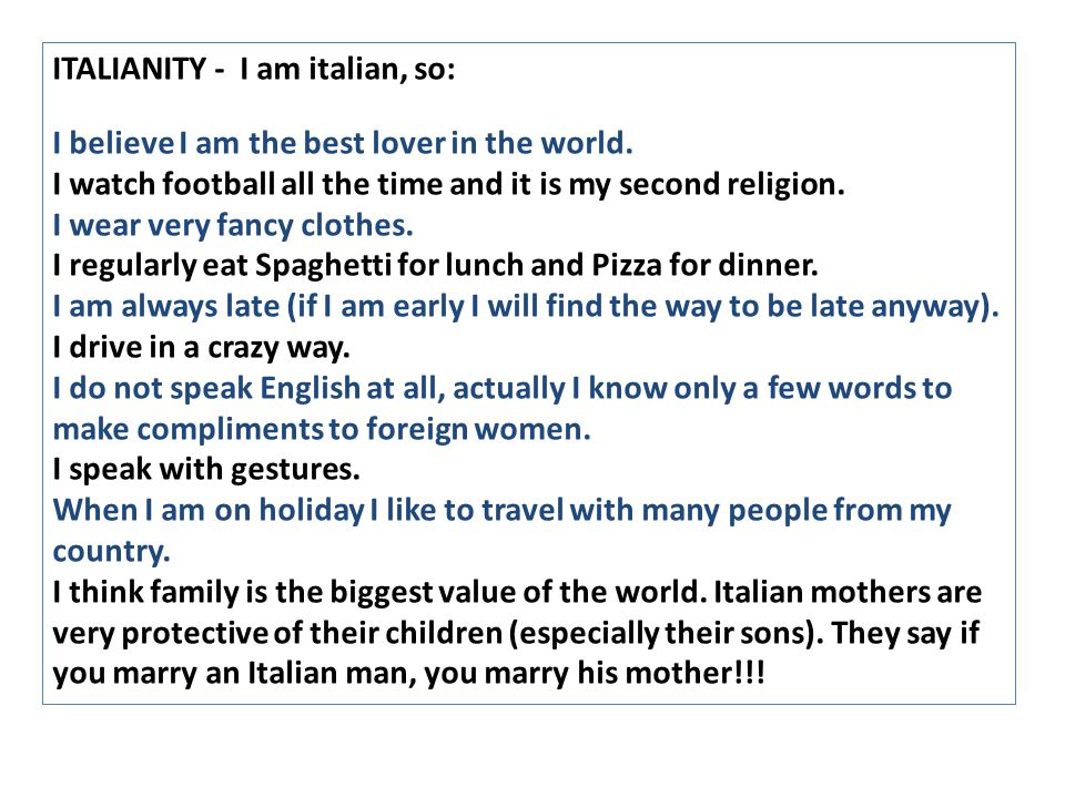 ITALIANITY - I am italian, so: