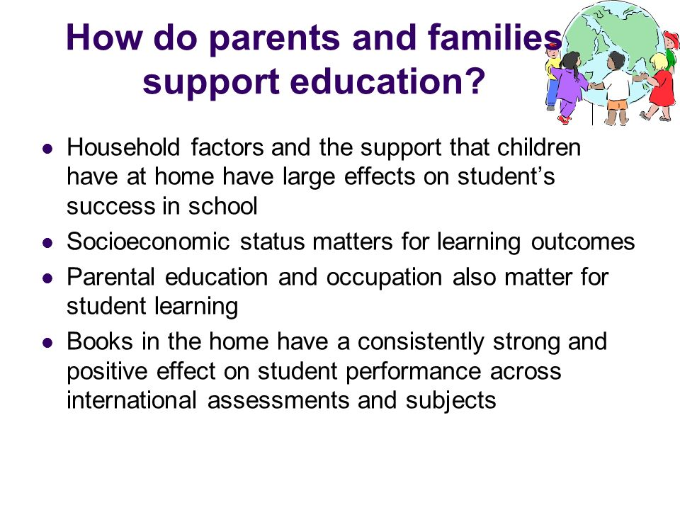 How do parents and families support education