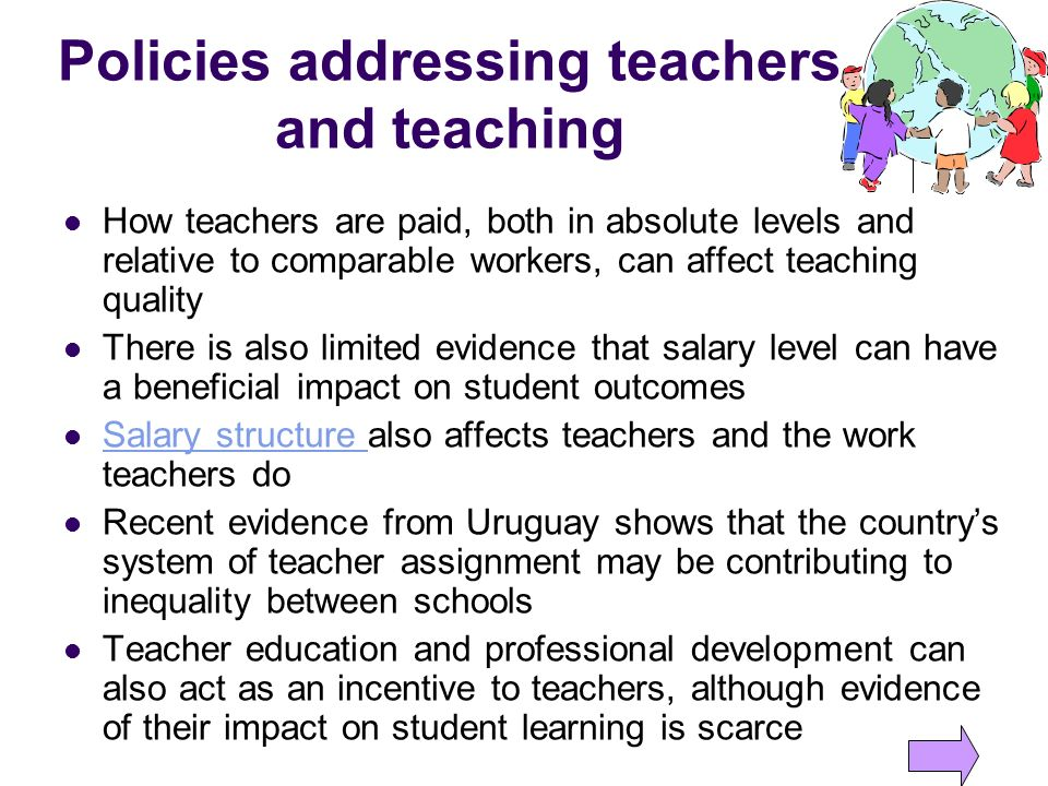 Policies addressing teachers and teaching