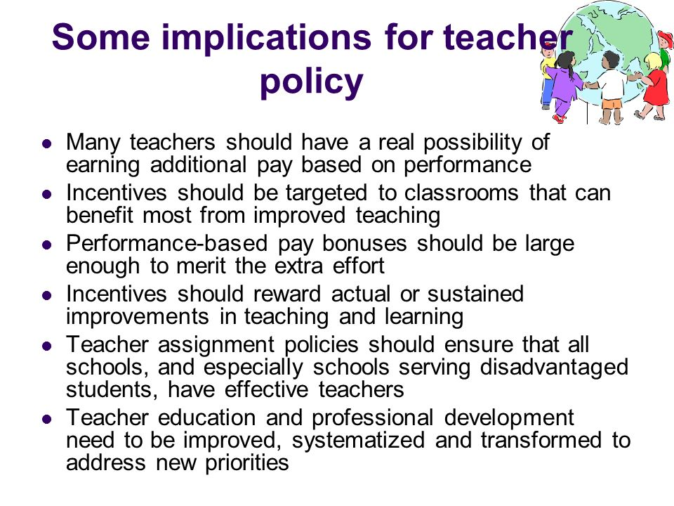 Some implications for teacher policy