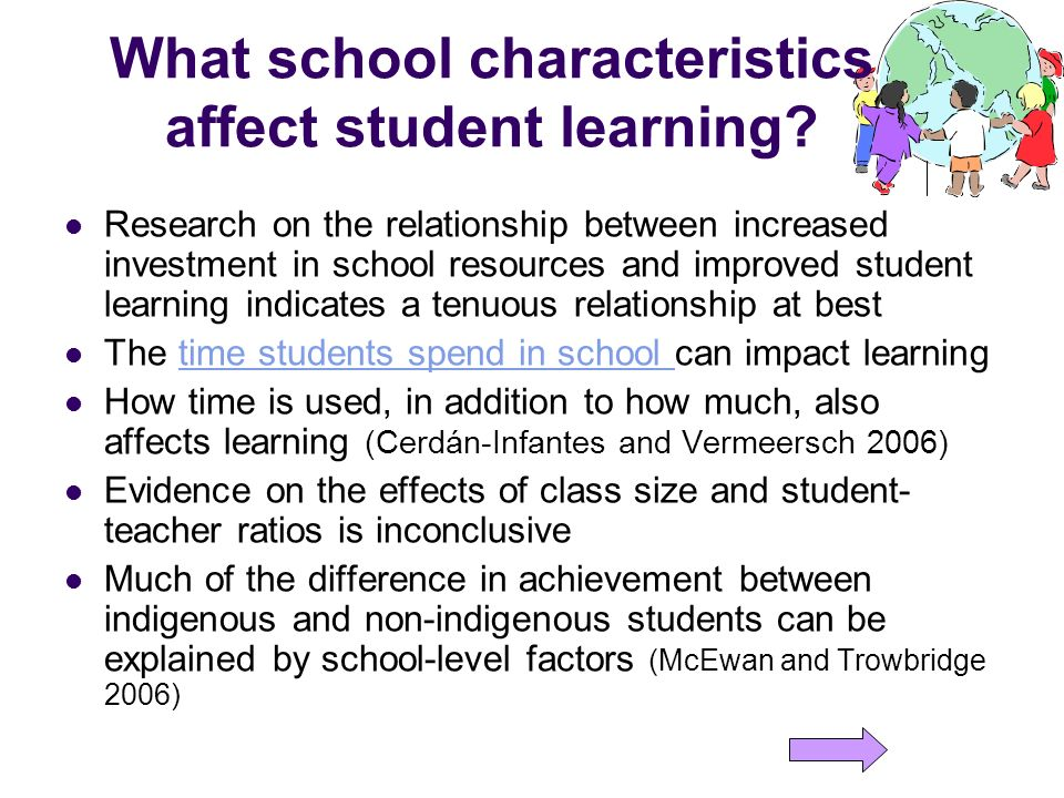 What school characteristics affect student learning