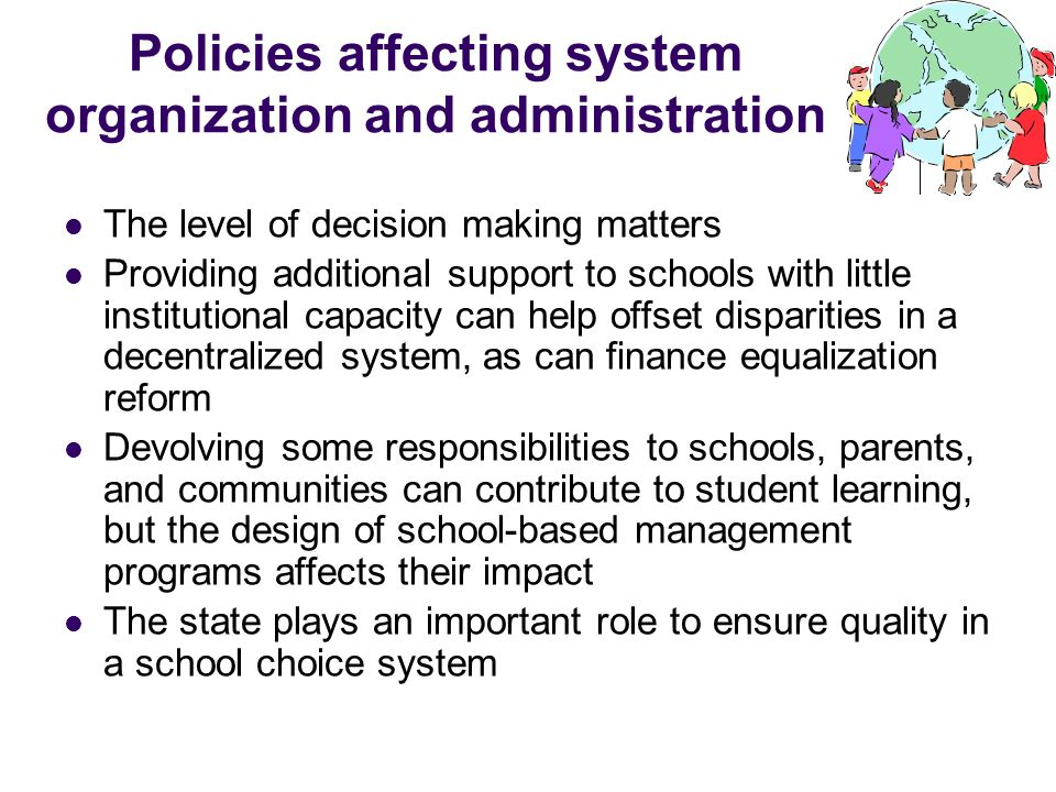 Policies affecting system organization and administration