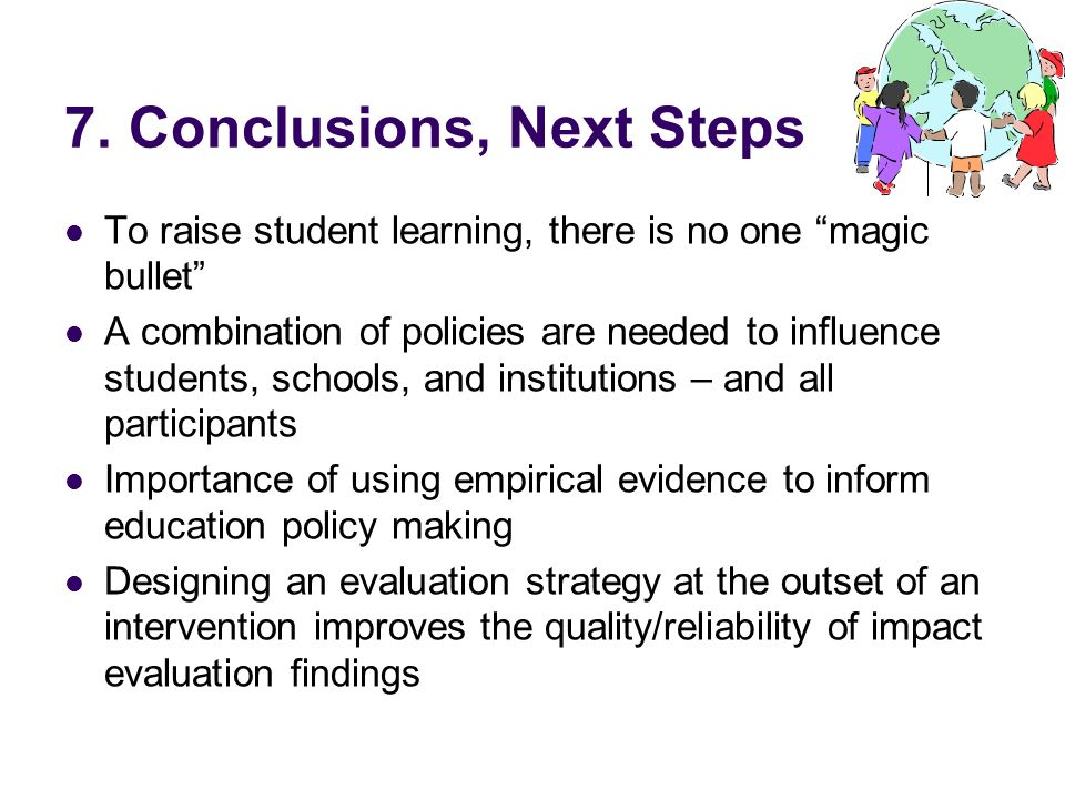 7. Conclusions, Next Steps