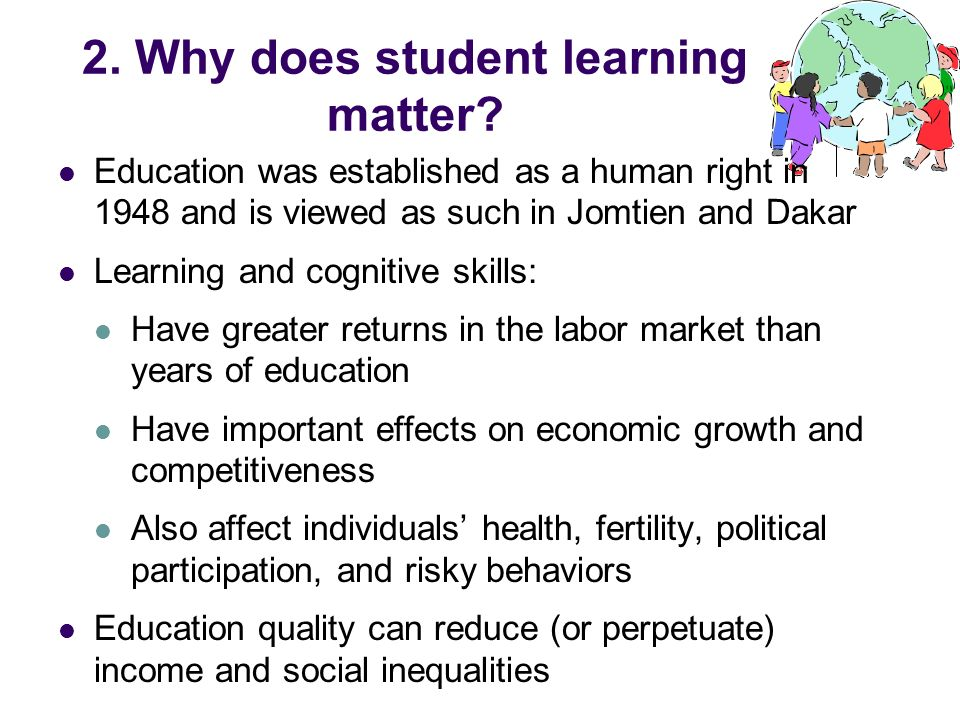 2. Why does student learning matter