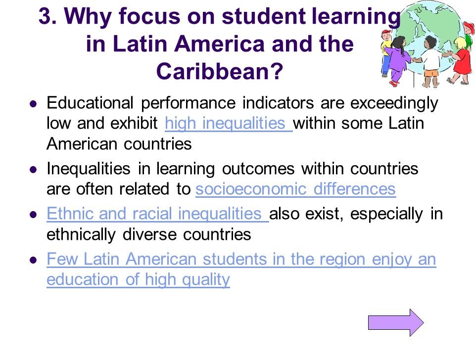 3. Why focus on student learning in Latin America and the Caribbean
