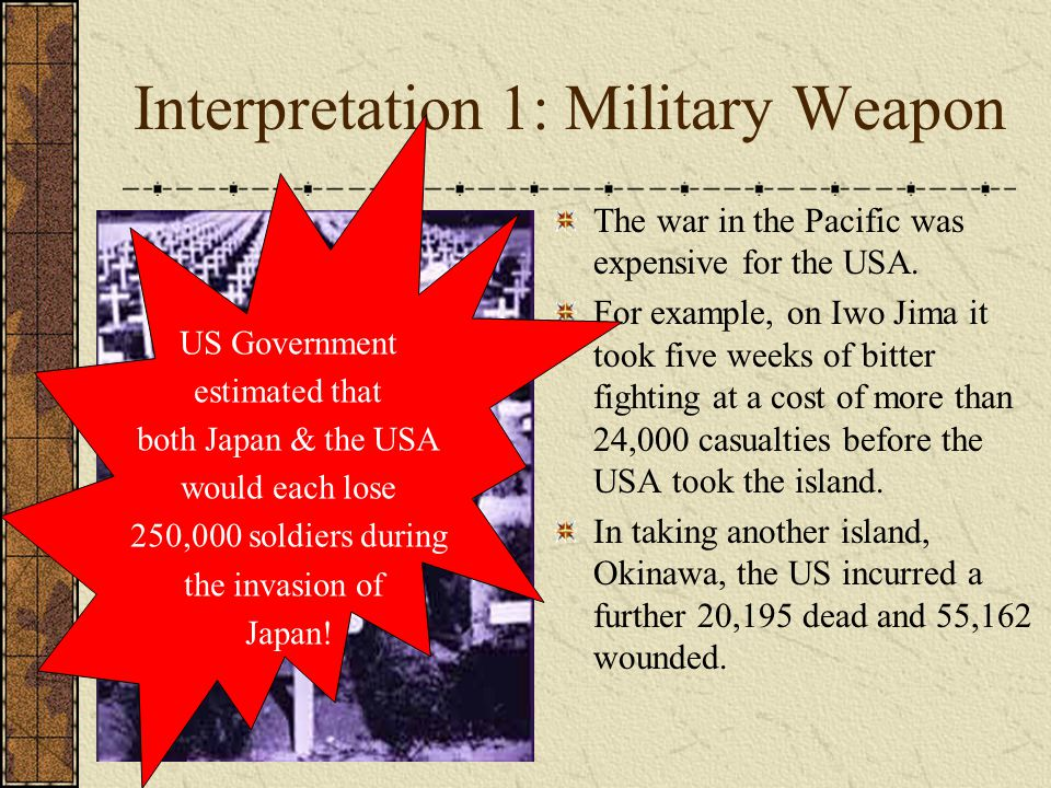 Interpretation 1: Military Weapon