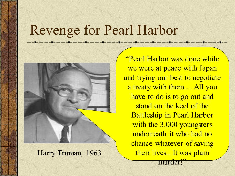 Revenge for Pearl Harbor