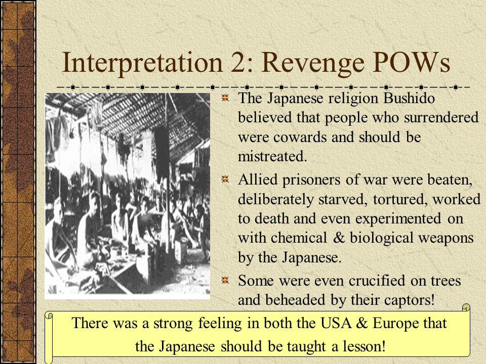 Interpretation 2: Revenge POWs